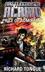 Battlecruiser Alamo: The Price of Admiralty (Battlecruiser Alamo Series Book 1)