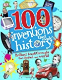 100 Inventions That Made History (100 in History)