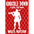 Knuckle Down: A Cage Life Novel (Cage Life Series Book 2)