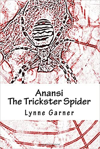 1 2 anansi the trickster spider volumes one and two lynne 1 2 anansi the trickster spider volumes one and two lynne garner 9781494946319 amazon books fandeluxe Image collections