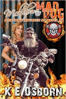 Book Meltdown of Mad Dog: A Satan's Savages MC Novel 4: Volume 4