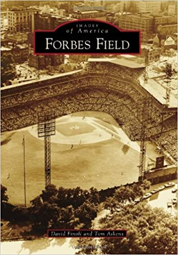 Book Forbes Field (Images of America (Arcadia Publishing)) by David Finoli (2013-02-04)