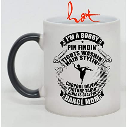 269e9b67f9e Amazon.com: Gift For Dancer Cup, I'm A Bobby Pin Finding Dance Mom ...