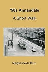 '50s Annandale: A Short Walk Paperback