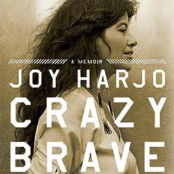 Crazy Brave