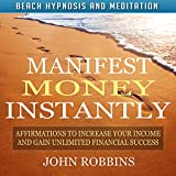 This audiobook includes 20 to 30 minutes of money affirmations designed to increase your income and help you achieve greater financial success. It is a part of the Beach Hypnosis and Meditation Series.    The beach is the most effective place to i...