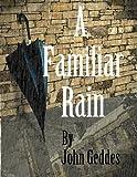img - for A Familiar Rain book / textbook / text book
