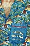 Calling the Fish, David Lyndon Brown, 1877276103