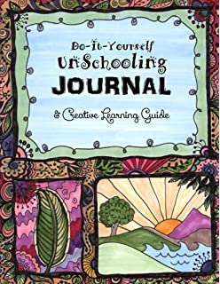 Do it yourself unschooling journal eclectic learning handbook do it yourself unschooling journal creative learning guide homeschooling handbooks volume solutioingenieria Choice Image