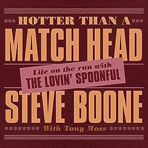 Hotter than a Match Head Audiobook