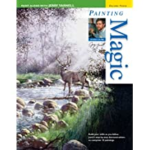 3: Paint Along with Jerry Yarnell Volume Three - Painting Magic