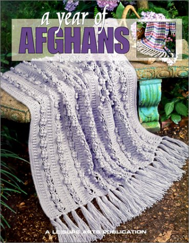 A Year of Afghans: Book 5 (Bk. 5)