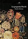 La pequeña Dorrit par Charles Dickens