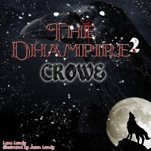 The Dhampire 2 - Crowe