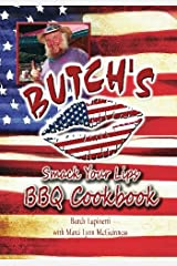 Butch's Smack Your Lips BBQ Cookbook Paperback