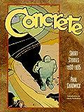 Concrete: The Complete Short Stories, 1990-1995