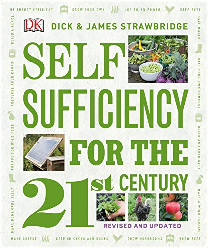Self Sufficiency for the 21st Century, Revised & Updated (New Self Sufficient Gardener)