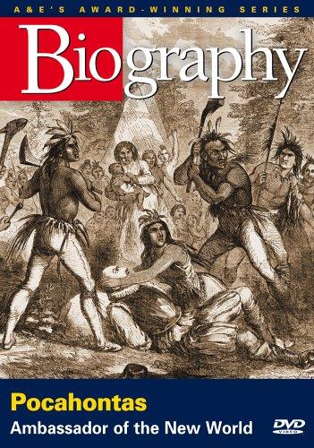Biography - Pocahontas: Ambassador of the New World