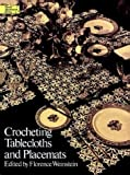 Crocheting Tablecloths and Placemats (Dover Needlework)