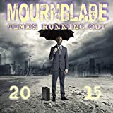 Time's Running Out 2015 by Mournblade (2015-08-03)