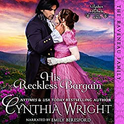 His Reckless Bargain: (The Raveneau Novels, Book 3)