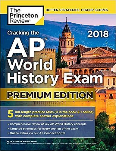 Cracking the ap world history exam 2018 premium edition college cracking the ap world history exam 2018 premium edition college test preparation premium edition fandeluxe Images