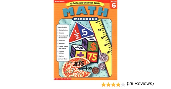 Scholastic Success With: Math Workbook: Grade 6 (Scholastic ...
