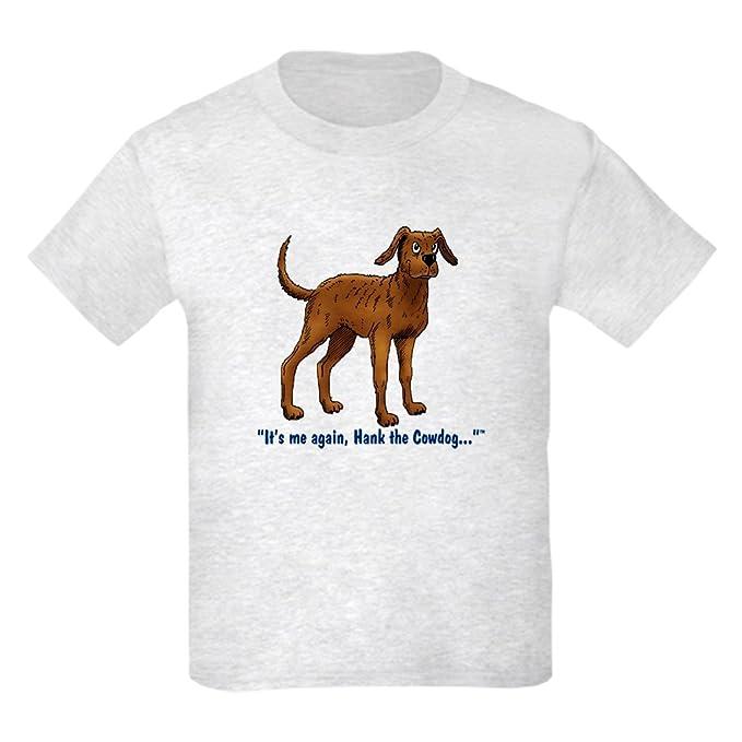 366301b51 Amazon.com: CafePress - Hank The Cowdog, Its me Again. T-Shirt ...