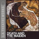 Death and the Maiden Performance by Ariel Dorfman Narrated by John Kapelos, John Mahoney, Carolyn Seymour, Kristoffer Tabori