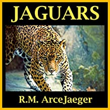 Jaguars: A Picture Book of Amazing Nature Facts for Kids (Astounding Animals #1)