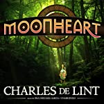 Moonheart | Charles de Lint