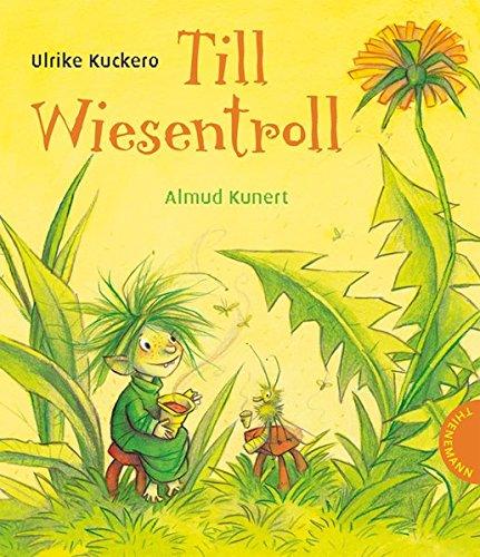 Till Wiesentroll 1: Till Wiesentroll