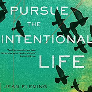Pursue the Intentional Life Audiobook
