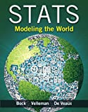 Stats: Modeling the World Plus MyLab Statistics  with Pearson eText -- Access Card Package (4th Edition)