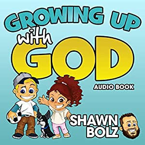 Growing up with God Audiobook