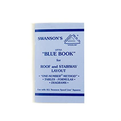 Swanson Tool P0110 Little Blue Book of Instructions for Roof and Stairway  Layout