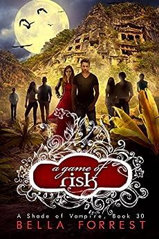 Shade Vampire 30 Game Risk ebook