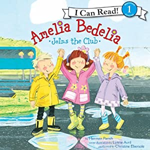 Amelia Bedelia Joins the Club Audiobook
