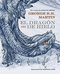 El dragón de hielo par George R. R. Martin