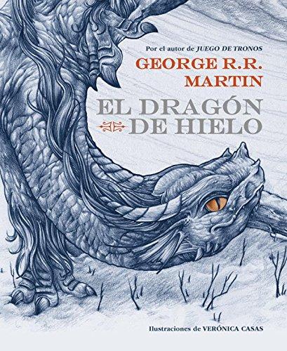El Drag N De Hielo   The Ice Dragon  Spanish Edition