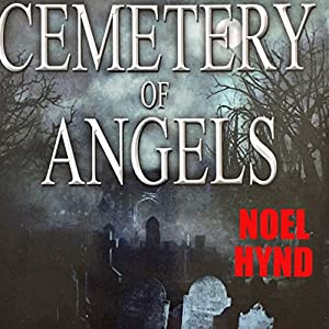 Cemetery of Angels 2014 Edition Audiobook