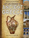 Art and Culture of Ancient Greece, Dimitra Tsakiridis and Matilde Bardi, 1615328831