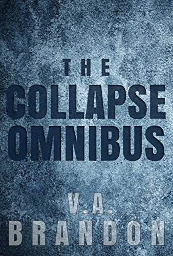 The Collapse Omnibus by [Brandon, V.A.]