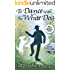 To Dance with the White Dog: A Novel of Life, Loss, Mystery and Hope (RosettaBooks into Film Book 35)