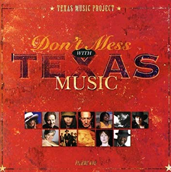 Don't Mess With Texas Music