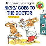 Richard Scarry's Nicky Goes to the Doctor (Pictureback(R))