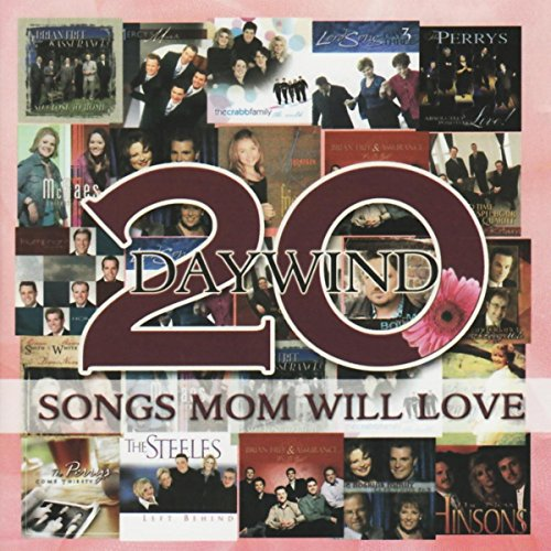 Daywind: 20 Songs Mom Will Love