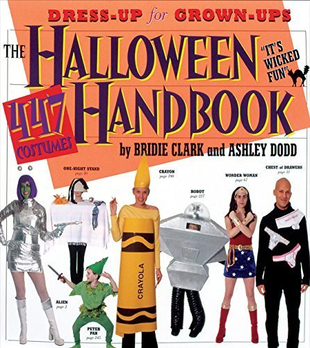 The Halloween Handbook: 447 Costumes by Bridie Clark (2004-08-15)