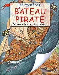 Les mystères du bateau pirate par Brian Lee