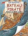 Les mystères du bateau pirate